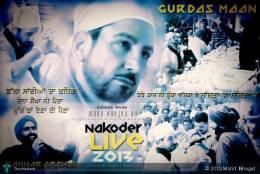 Gurdas Mann N Kanwar Grewal At Nakoder, Punjab - Design | Mohit  Bhagat | Touchtalent